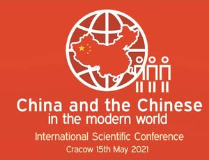 "Konferencja ""China and the Chinese in the modern world"""